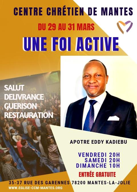 Venue de l'Apôtre Eddy Kadiebu Kandolo du 29 au 31 mars